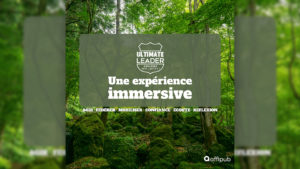 experience immersive avec Ultimate Leader